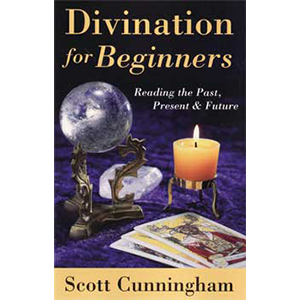 Divination for Beginners by Scott Cunningham - Wiccan Place