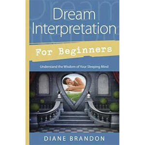 Dream Interpretation for Beginners by Diane Brandon - Wiccan Place