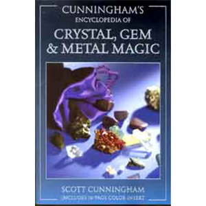 Encyclopedia of Crystal, Gem and Metal Magic by Scott Cunningham - Wiccan Place