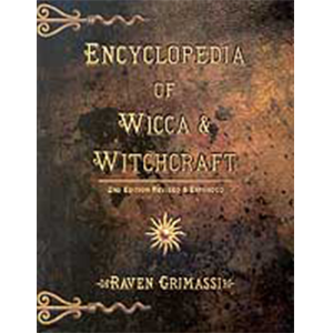 Encyclopedia of Wicca and Witchcraft by Raven Grimassi - Wiccan Place