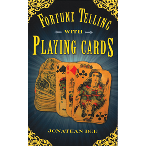 Fortune Telling with Playing Cards by Jonathan Dee - Wiccan Place