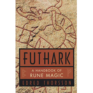 Futhark: Handbook Of Rune Magic by Thorsson & Flowers - Wiccan Place