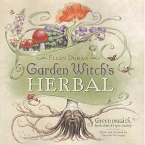 Garden Witch's Herbal by Ellen Dugan - Wiccan Place