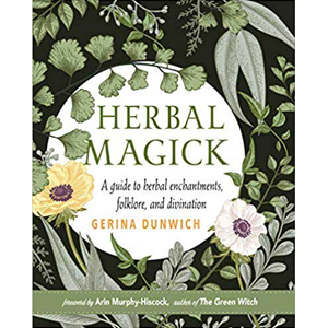 Herbal Magick (hc) by Gerina Dunwich - Wiccan Place