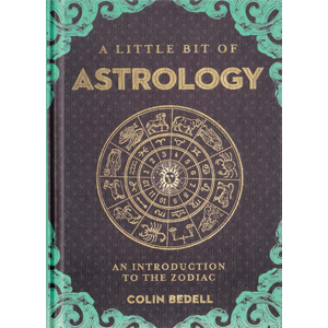 Little Bit of Astrology (hc) by Colin Bedell - Wiccan Place