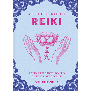 Little Bit of Reiki (hc) by Valerie Oula