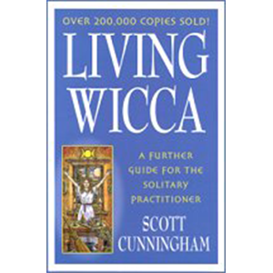 Living Wicca by Scott Cunningham - Wiccan Place