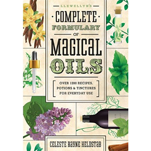 Llewellyn Complete Formulary of Magical Oils by Celeste Rayne Helstab - Wiccan Place