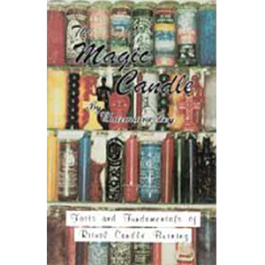 Magic Candle, Facts & Fundamentals by Charmaine Dey - Wiccan Place
