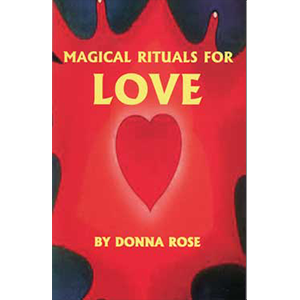 Magical Rituals for Love - Wiccan Place