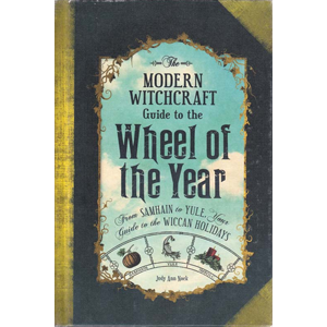 Modern Witchcraft Wheel of the Year (hc) by Judy Ann Nock - Wiccan Place