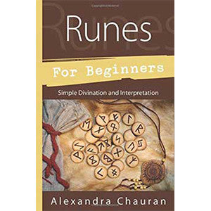 Runes for Beginners by Alexandra Chauran - Wiccan Place