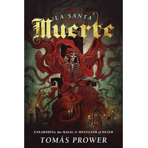 Santa Muerte by Tomas Prower - Wiccan Place