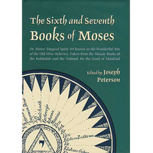 Sixth & Seventh Books of Moses (hc) - Wiccan Place