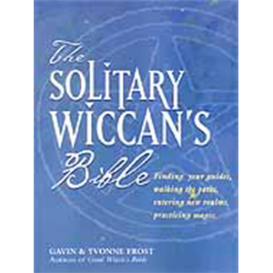 Solitary Wiccan's Bible by Frost & Frost - Wiccan Place