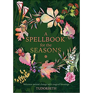 Spellbook for the Seasons (hc) by Sarah Coyne - Wiccan Place