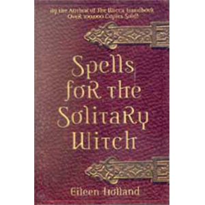 Spells for The Solitary Witch - Wiccan Place
