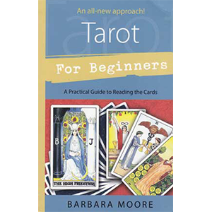 Tarot For Beginners by Barbara Moore - Wiccan Place