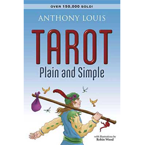 Tarot Plain and Simple by Anthony Louis - Wiccan Place