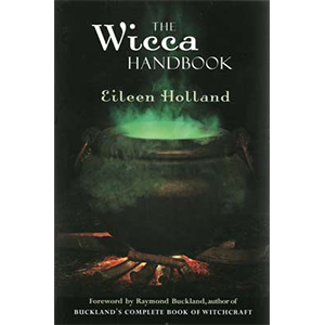 Wicca Handbook by Eileen Holland - Wiccan Place
