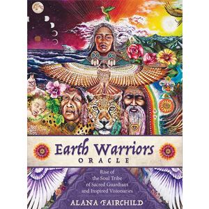 Earth Warriors oracle by Alana Fairchild - Wiccan Place