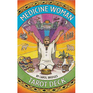 Medicine Woman Tarot by Bridges & Carol - Wiccan Place