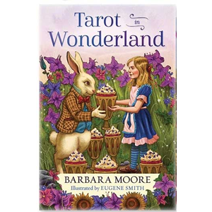Tarot in Wonderland by Barbara Moore - Wiccan Place