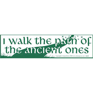 I Walk the Path Ancient Ones Bumper Sticker - Wiccan Place