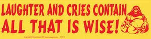 Laughter and Cries Bumper Sticker - Wiccan Place