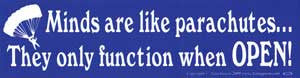 Minds Are Like Parachutes Bumper Sticker - Wiccan Place