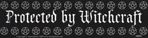 Protected By Witchcraft Bumper Sticker - Wiccan Place