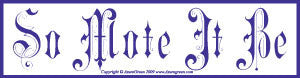 So Mote It Be Bumper Sticker