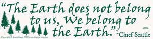 The Earth Does Not Belong Bumper Sticker