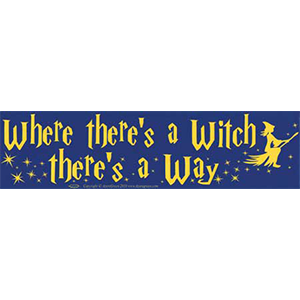 Where There's a Witch Bumper Sticker - Wiccan Place