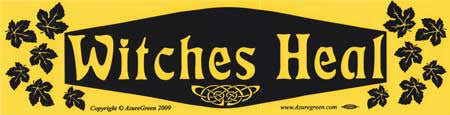 Witches Heal Bumper Sticker - Wiccan Place