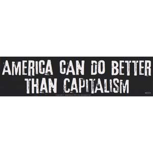 America Can Do Better Than Capitalism