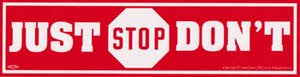 Just Don't Bumper Sticker - Wiccan Place