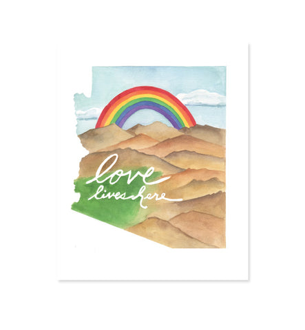 Love Lives Here Arizona Print
