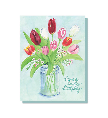 Have a Lovely Birthday Tulip Card