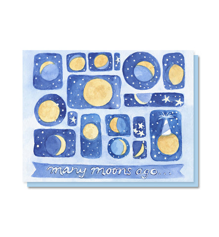 Many Moons Ago Birthday Card