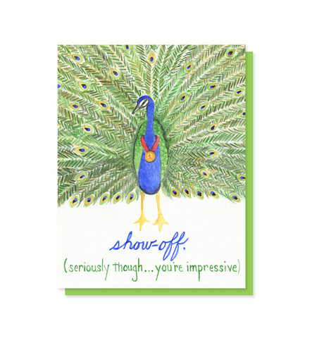 Show-off! Peacock congratulations, graduation card