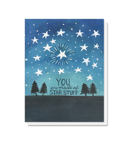 You Are Made of Star Stuff Love & Support Card