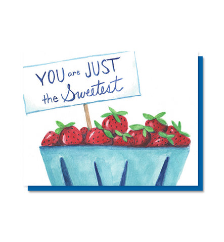 You Are Just the Sweetest Strawberry Card