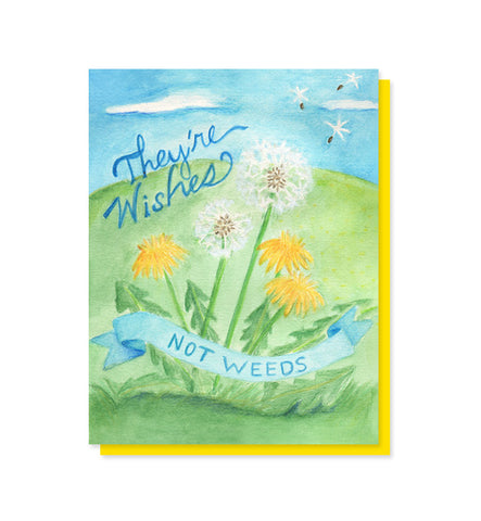 They're Wishes, Not Weeds Dandelion Notecard