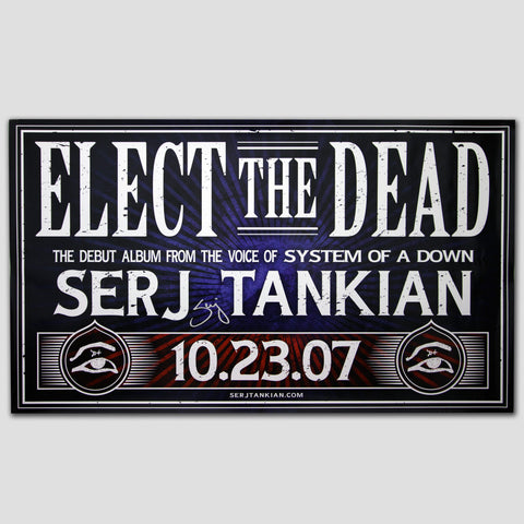 Autographed Elect The Dead Campaign Poster