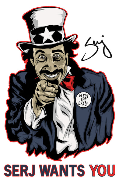 Serj Wants You - Promotional Poster - Autographed