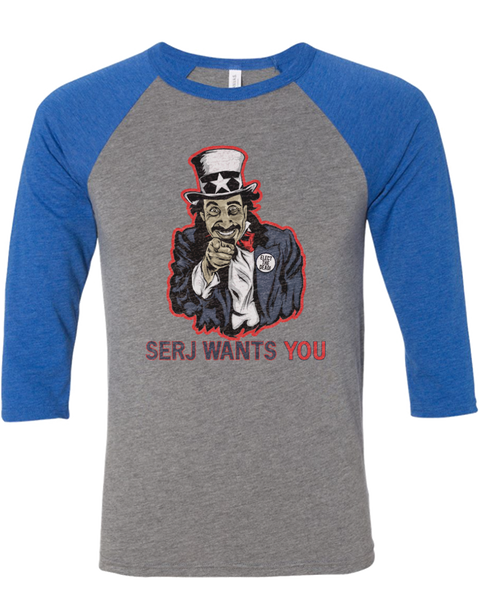 Men's | Serj Wants You | 3/4 Sleeve Baseball Tee