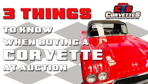 Buying a Corvette at Auction...3 things you should know