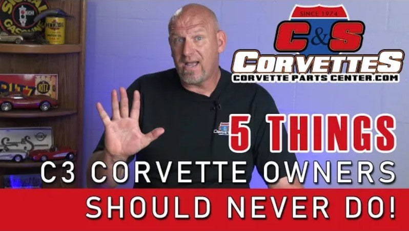 Five things a C3 Corvette owner should never do