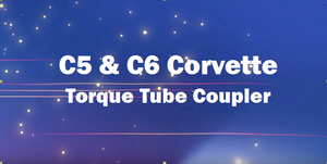 C5 C6 Corvette Torque Tube Coupler